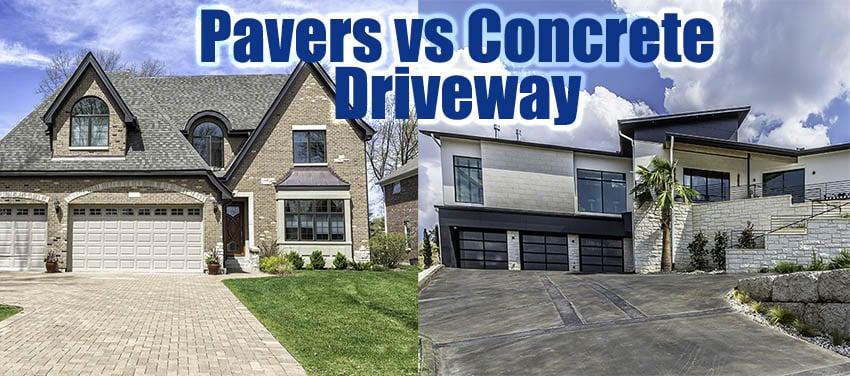 Pavers vs concrete driveways