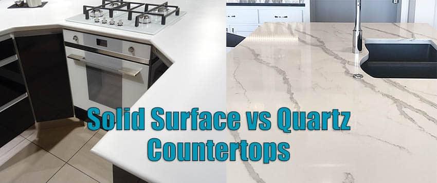 Solid surface vs quartz countertops