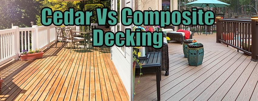 Cedar vs composite decking
