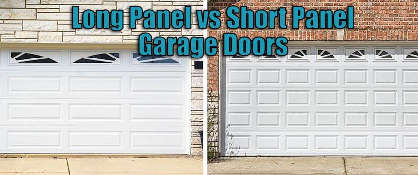 Long panel vs short panel garage doors